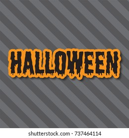 Halloween holiday background. Halloween message on a striped background