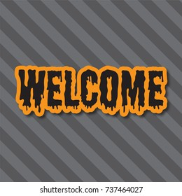 Halloween holiday background. Welcome message on a striped background