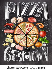 Hand chalk lettering Pizza best in town on black chalkboard background with colorful illustration. Vintage kitchen poster.