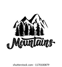 Hand draw wilderness typography poster with mountains and lettering.  artwork for hipster wear. illustration on white  background
