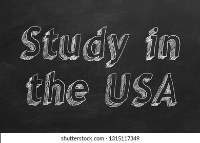 "Hand drawing ""Study in the USA "" on black chalkboard. 2D illustration."