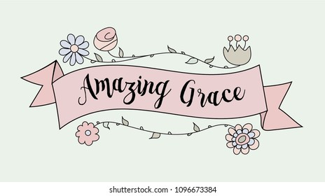 Hand Drawn Banner witht the quote Amazing Grace