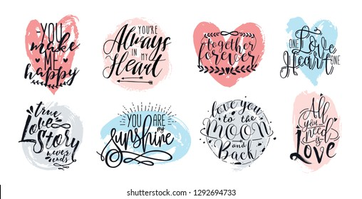 Hand drawn lettering set with romantic phrases about love. inscriptions collection on white background