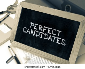 Hand Drawn Perfect Candidates Concept  on Chalkboard. Blurred Background. Toned Image. 3D Render.