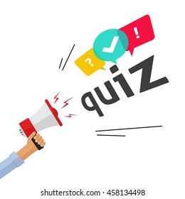 Hand holding bullhorn shouting quiz text and speech bubble symbols, concept of questionnaire show sing, question competition banner, exam, interview design illustration isolated on white image