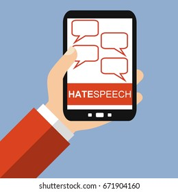 Hand holding Smartphone: Hate Speech - Flat Design