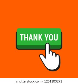 Hand Mouse Cursor Clicks the Thank You Button. Pointer Push Press Button Concept.