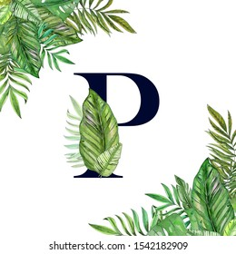 Hand painted watercolor floral alphabet art. Combination of dark P letter and tropical leaves to create delicate designs for weddings, logo, greeting cards, mood boards, posts, magazines
