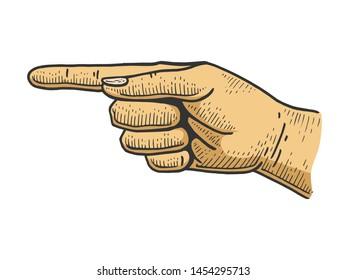 Hand pointer with forefinger index finger color sketch engraving raster illustration. Scratch board style imitation. Hand drawn image.