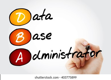 Hand writing DBA - Database Administrator with marker, acronym business concept