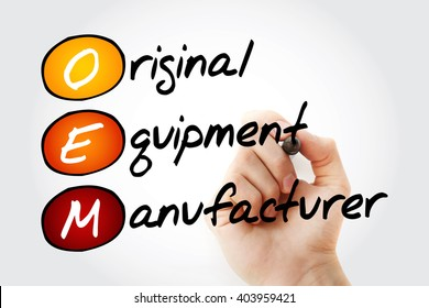 Hand writing OEM Original Equipment Manufacturer with marker, acronym business concept