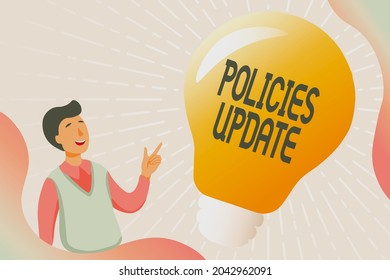 Hand writing sign Policies Update. Concept meaning act of adding new information or guidelines formulated Gathering Educational Documents Online, Filling Survey Questions