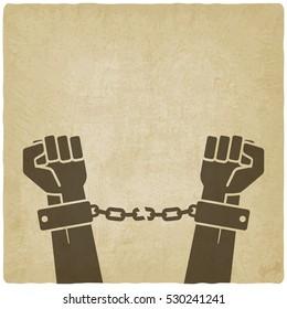 hands broken chains. freedom concept old background. illustration