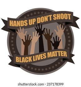 Hands up don�t shoot protest badge icon