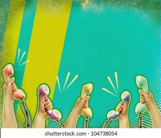 Hands with telephons.Retro communication poster background