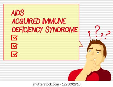 Handwriting text Aids Acquired Immune Deficiency Syndrome. Concept meaning Serious stage of HIV disease