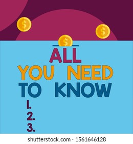Handwriting text All You Need To Know. three penny coins icon one entering collecting box slot.