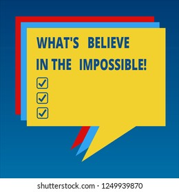 Handwriting text Always Believe In The Impossible. Concept meaning Have faith motivation and inspiration Stack of Speech Bubble Different Color Blank Colorful Piled Text Balloon.