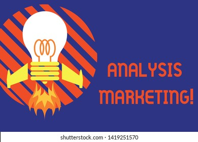 Handwriting text Analysis Marketing. Concept meaning Quantitative and qualitative assessment of a market Top view launching bulb rocket fire base. Starting new project. Fuel idea.