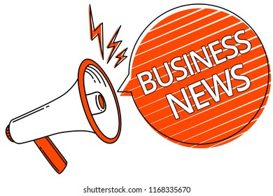 Handwriting text Business News. Concept meaning Commercial Notice Trade Report Market Update Corporate Insight Megaphone loudspeaker orange speech bubble stripes important message.