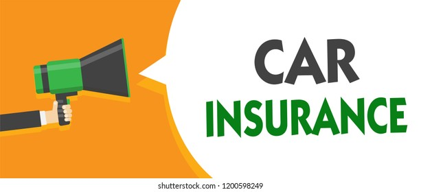 Handwriting text Car Insurance. Concept meaning Accidents coverage Comprehensive Policy Motor Vehicle Guaranty Man holding megaphone loudspeaker speech bubble message speaking loud.