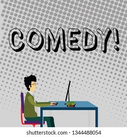 Handwriting text Comedy. Concept meaning Fun Humor Satire Sitcom Hilarity Joking Entertainment Laughing Businessman Sitting Straight on Chair Working on Computer and Books on Table.