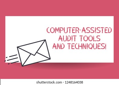 Handwriting text Computer Assisted Audit Tools And Techniques. Concept meaning Modern auditing applications Fast Delivery icon on Sealed Envelope Express status Mail Send Urgent.