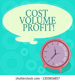 Handwriting text Cost Volume Profit. Concept meaning form of cost accounting and It is simplified model Blank Color Thought Speech Bubble with Outline and Alarm Clock photo.
