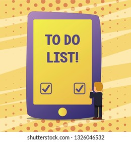 Handwriting text To Do List. Concept meaning A structure that usually made in paper containing task of yours.