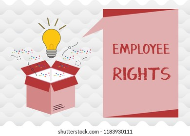 Handwriting text Employee Rights. Concept meaning All employees have basic rights in their own workplace