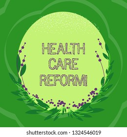 Handwriting text Health Care Reform. Concept meaning general rubric used for discussing major Medical policy Blank Color Oval Shape with Leaves and Buds as Border for Invitation.