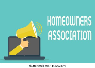 Handwriting text Homeowners Association. Concept meaning Organization with fee for upkeeps of Gated Community