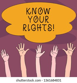 Handwriting text Know Your Rights. Concept meaning must have knowledge about what you owe to community Multiracial Diversity Hands Raising Upward Reaching for Colorful Big Cloud.