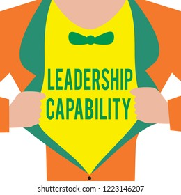 Handwriting text Leadership Capability. Concept meaning what a Leader can build Capacity to Lead Effectively