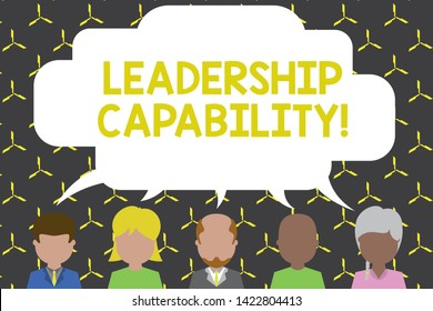 Handwriting text Leadership Capability. Concept meaning what a Leader can build Capacity to Lead Effectively Five different races persons sharing blank speech bubble. People talking.