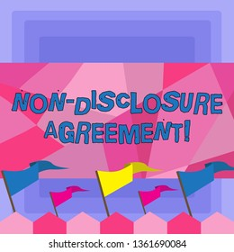 Handwriting text Non Disclosure Agreement. Concept meaning parties agree not disclose confidential information Blank Solid Colorful Pennant Streamer Flag on Stick Mounted on Picket Fence.