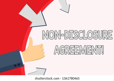 Handwriting text Non Disclosure Agreement. Concept meaning parties agree not disclose confidential information Hand Gesturing Thumbs Up and Holding on Blank Space Round Shape with Arrows.