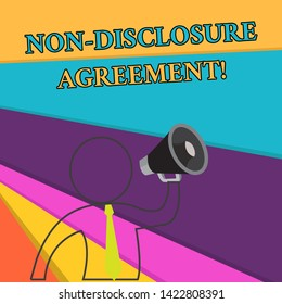 Handwriting text Non Disclosure Agreement. Concept meaning Legal Contract Confidential Material or Information Outline Symbol Man Loudspeaker Making Announcement Giving Instructions.