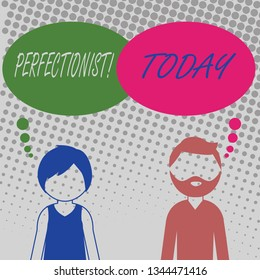 Handwriting text Perfectionist. Concept meaning Person who wants everything to be perfect Highest standards Bearded Man and Woman Faceless Profile with Blank Colorful Thought Bubble.