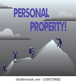 Handwriting text Personal Property. Concept meaning Belongings possessions assets private individual owner.