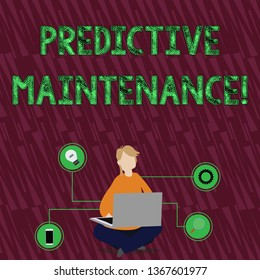 Handwriting text Predictive Maintenance. Concept meaning maintenance strategy driven by predictive analytics Woman Sitting Crossed Legs on Floor Browsing the Laptop with Technical Icons.
