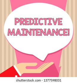 Handwriting text Predictive Maintenance. Concept meaning maintenance strategy driven by predictive analytics Palm Up in Supine Position for Donation Hand Sign Icon and Speech Bubble.
