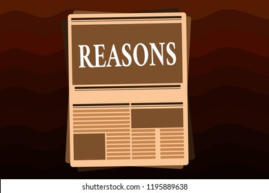 Handwriting text Reasons. Concept meaning Causes Explanations Justifications for an action or event Motivation