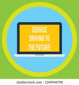 Handwriting text Service Driving To The Future. Concept meaning Modern technologies assistance services Laptop Monitor Personal Computer Device Tablet Blank Screen for Text Space.