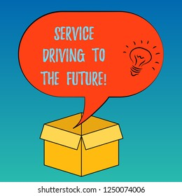 Handwriting text Service Driving To The Future. Concept meaning Modern technologies assistance services Idea icon Inside Blank Halftone Speech Bubble Over an Open Carton Box.