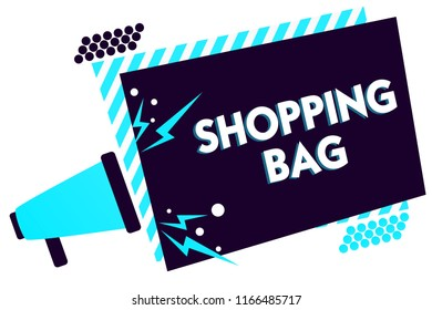 Handwriting text Shopping Bag. Concept meaning Containers for carrying personal possessions or purchases Megaphone loudspeaker blue striped frame important message speaking loud.