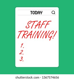 Handwriting text Staff Training. Concept meaning program helps employees learn specific knowledge or skills Search Bar with Magnifying Glass Icon photo on Blank Vertical White Screen.
