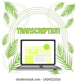 Handwriting text Transcription. Concept meaning Written or printed version of something Hard copy of audio Open Modern Laptop Switched On with Website Homepage on Screen Web Search.