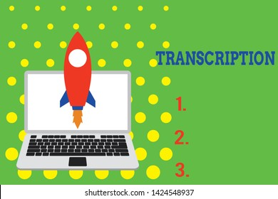 Handwriting text Transcription. Concept meaning Written or printed version of something Hard copy of audio Launching rocket up laptop . Startup project. Developing goal objectives.