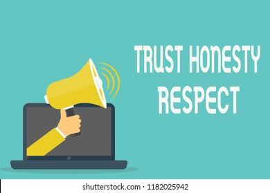 Handwriting text Trust Honesty Respect. Concept meaning Respectable Traits a Facet of Good Moral Character